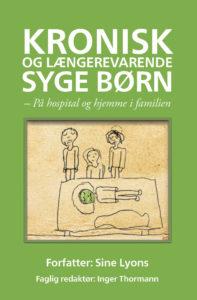 Forsidebillede af bogen: Kronisk og længerevarende syge børn