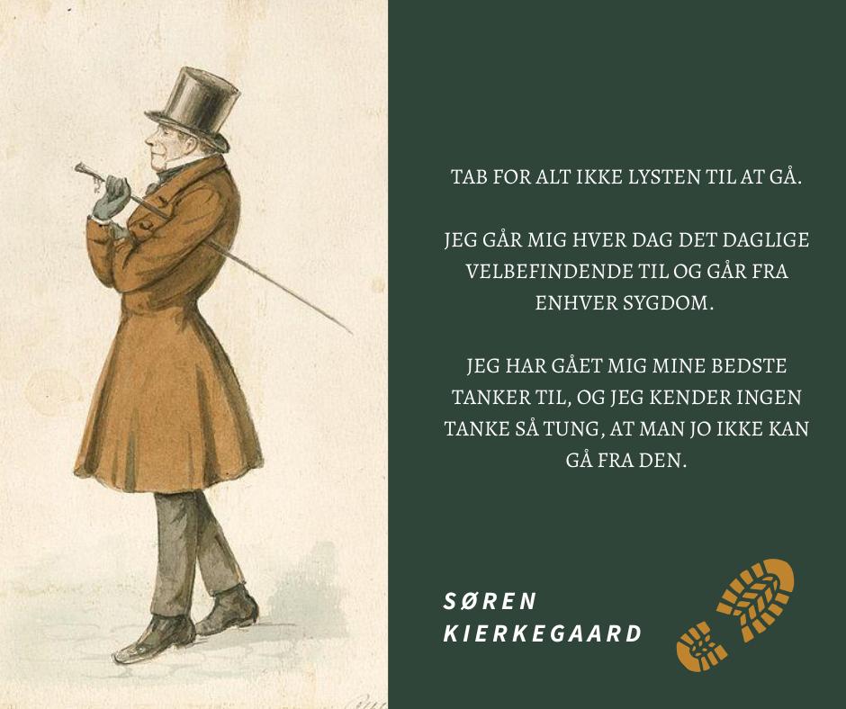 Citat af Søren Kierkegaard om at gå